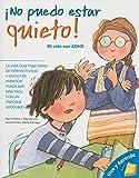 No Puedo Estar Quieto!: Mi Vida Con ADHD (Vive y Aprende)