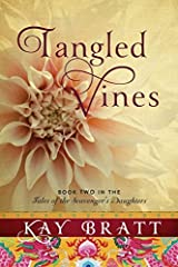 Tangled Vines (Tales of the Scavenger's Daughters Book 2) Kindle Edition