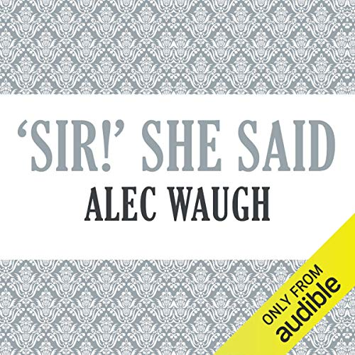 'Sir!' She Said audiobook cover art