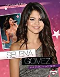 SELENA GOMEZ (Pop Culture Bios)