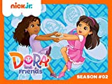 Dora and Friends: Into the City! Season 2