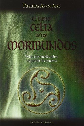 El libro celta de los moribundos (NUEVA CONSCIENCIA)