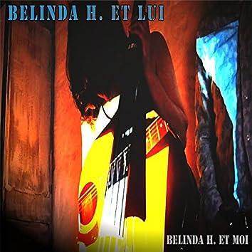Belinda H. et moi