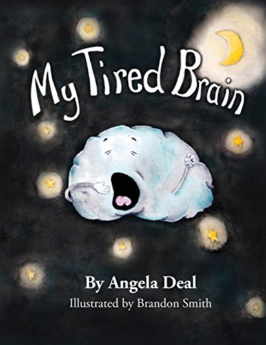 My Tired Brain: A Child's Journey to Understanding Sleep Apnea