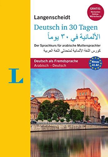 Langenscheidt Deutsch in 30 Tagen - Sprachkurs mit Buch und 2 Audio-CDs: Der Sprachkurs für arabische Muttersprachler, Arabisch-Deutsch (Langenscheidt Sprachkurse