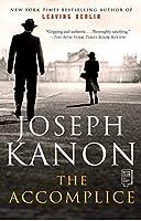 The Accomplice: A Novel