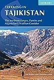 Trekking in Tajikistan: The Northern Ranges, Pamirs and Afganistan s Wakhan Corridor (Cicerone Trekking Guides)
