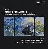 Honkyokyu, Musique Zen pour Shakuhachi