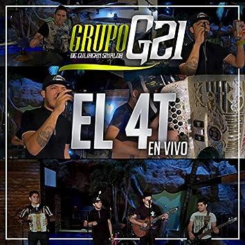 El 4T (En Vivo)