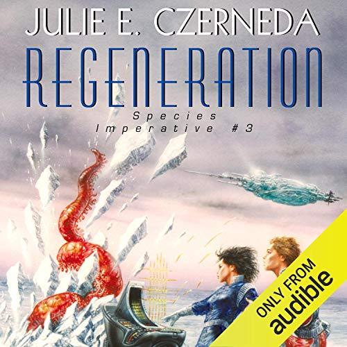 Regeneration Audiobook By Julie E. Czerneda cover art