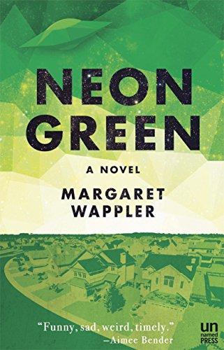 Neon Green: A Novel (English Edition)