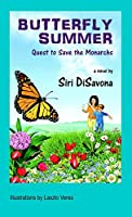 Butterfly Summer: Quest to Save the Monarchs