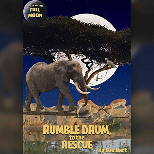 Tales of the Full Moon: Rumble Drum to the Rescue Titelbild