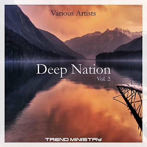 Deep Nation, Vol. 2