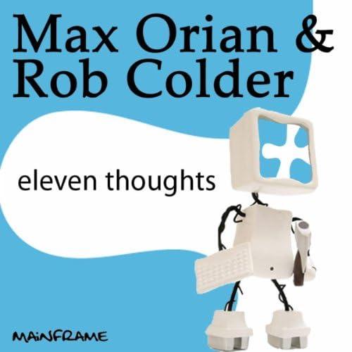 Max Orian & Rob Colder