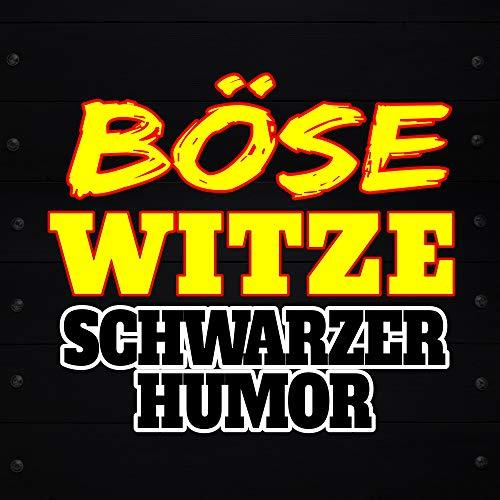 Böse Witze - Schwarzer Humor Titelbild