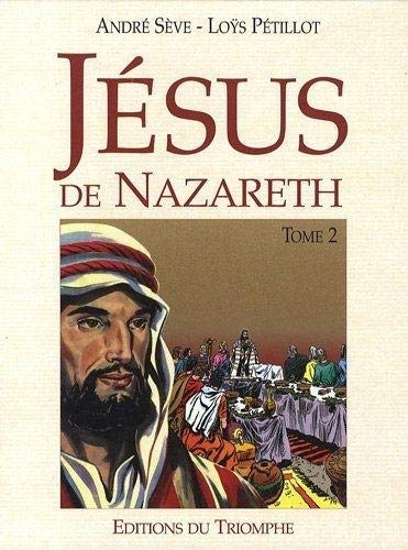 Jésus de Nazareth, Tome 2 :