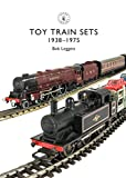 Toy Trains: 1935–1975 (Shire Library, Band 854)