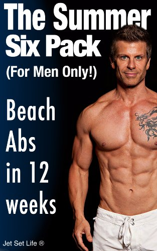 The Summer Six-Pack Abs 12-Week Workout and Diet Program (English ...