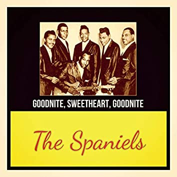 Goodnite, Sweetheart, Goodnite