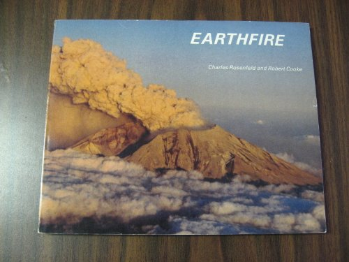 Earthfire: The Eruption of Mount St. Helens