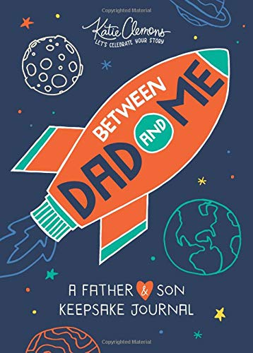 Between Dad and Me: A Father And Son Guided Journal To Connect And Bond (father's day gifts gifts for dad, Unique Gifts For Dad)