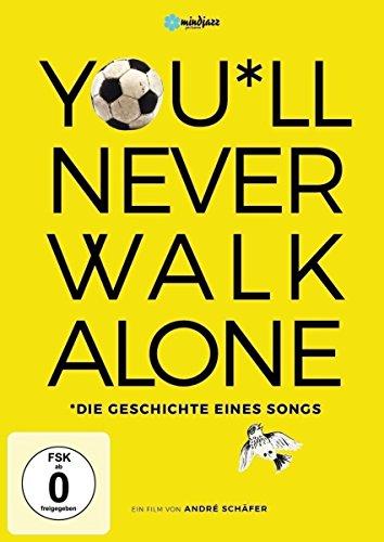 You'll Never Walk Alone - Die Geschichte eines Songs (OmU)