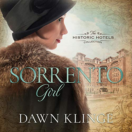 Sorrento Girl: The Historic Hotels Collection, Book 1
