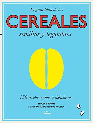 El gran libro de los cereales,...
