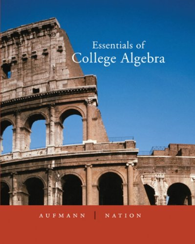 Student Solutions Manual for Aufmann/Nation's Essentials of College Algebra
