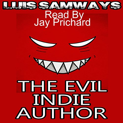 The Evil Indie Author audiobook cover art