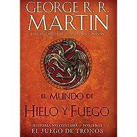 El Mundo de Hielo Y Fuego / The World of Ice & Fire