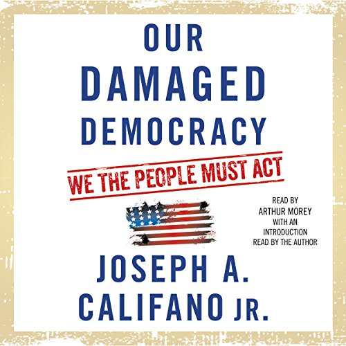 Our Damaged Democracy audiobook cover art