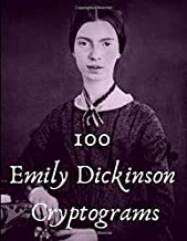 100 Emily Dickinson Cryptograms: Puzzle Book for Poetry Fans and Students