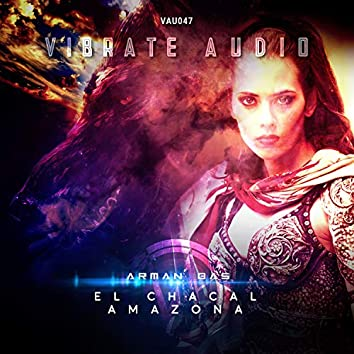 El Chacal, Amazona (Extended Mixes)