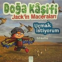 Ucmak Istiyorum Doga Kasifi Jack'in Mace