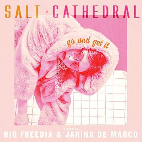Salt Cathedral feat. Big Freedia & Jarina De Marco