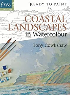 Ready to Paint: Coastal Landscapes: In Watercolour