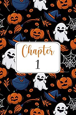 Chapter 1: Halloween Journal And Sketchbook Gift For 1 Year Old Girls & Boys, Halloween Birthday Gift for Girls & Boys, Funny Halloween 1st Birthday Gift
