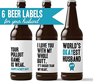 Husband Father's Day Beer Labels - 6 Pack Beer Stickers for 6-Pack Funny Present for Him   You're My Favorite Thing To Do   World's Okayest Husband   DILF   Love You With My Whole Butt