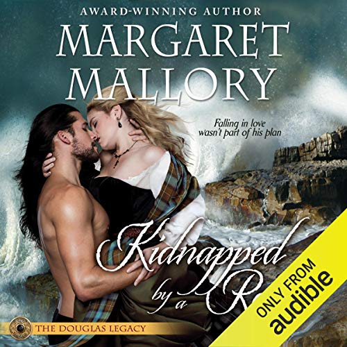 Kidnapped by a Rogue: The Douglas Legacy, Book 3