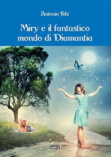 Miry e il fantastico mondo di Diamantia