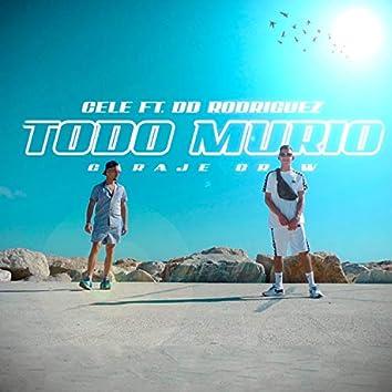 Todo Murio (feat. Dd Rodriguez)