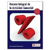 Proceso Integral Actividad Comerc Pk 16 (Cicl-Administracion)