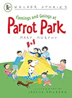 Comings and Goings at Parrot Park (Walker Stories)