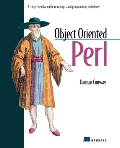 Object Oriented Perl: A Comprehensive Guide to Concepts and Programming Techniques by Damian Conway (2000-01-01)