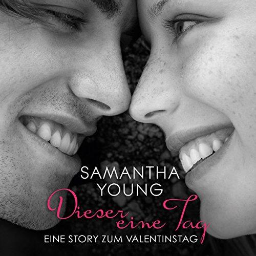 Dieser eine Tag     Eine Story zum Valentinstag              De :                                                                                                                                 Samantha Young                               Lu par :                                                                                                                                 Nina Schöne                      Durée : 2 h et 19 min     Pas de notations     Global 0,0