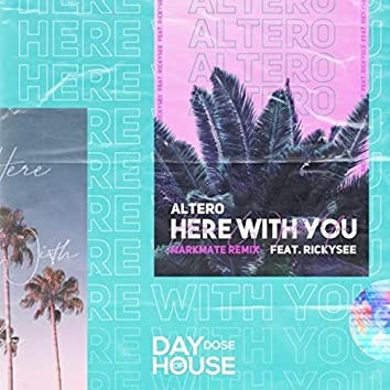 Here with You (MarkMate Remix)