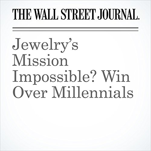 Jewelry's Mission Impossible? Win Over Millennials copertina