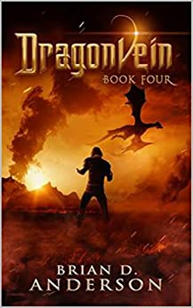 Dragonvein (Book Four) by [Brian D. Anderson]